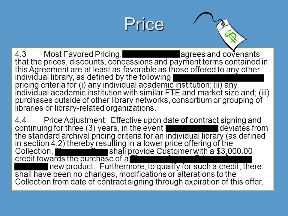 Price 4.3Most Favored Pricing.