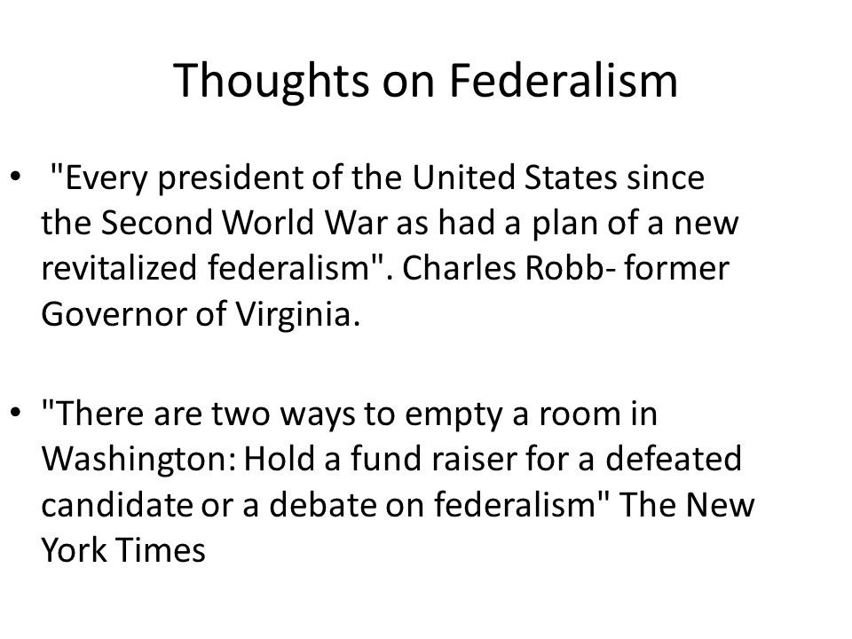 Thoughts on Federalism
