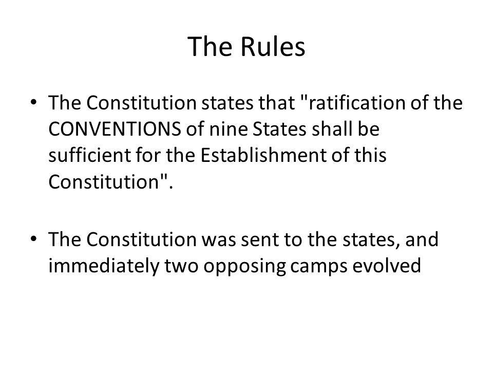 The Rules The Constitution states that