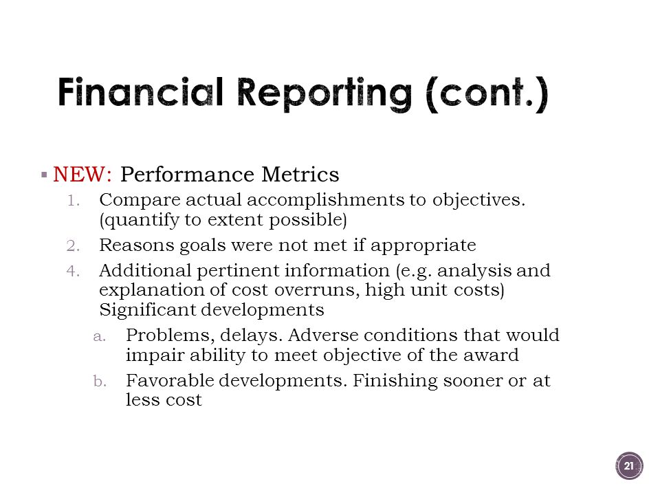 NEW: Performance Metrics 1.Compare actual accomplishments to objectives.