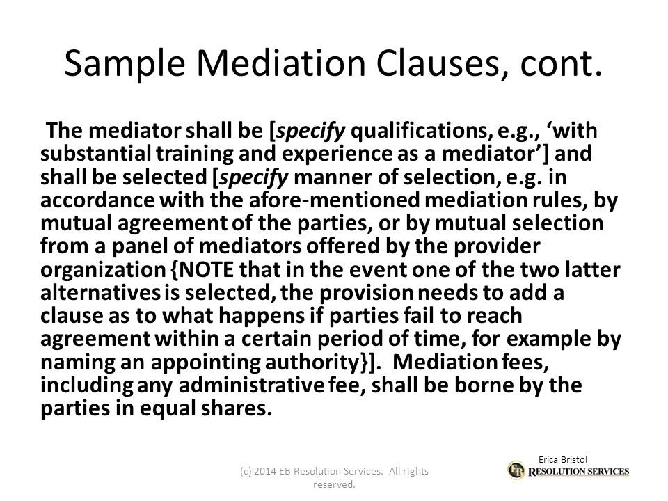 Erica Bristol Sample Mediation Clauses, cont.