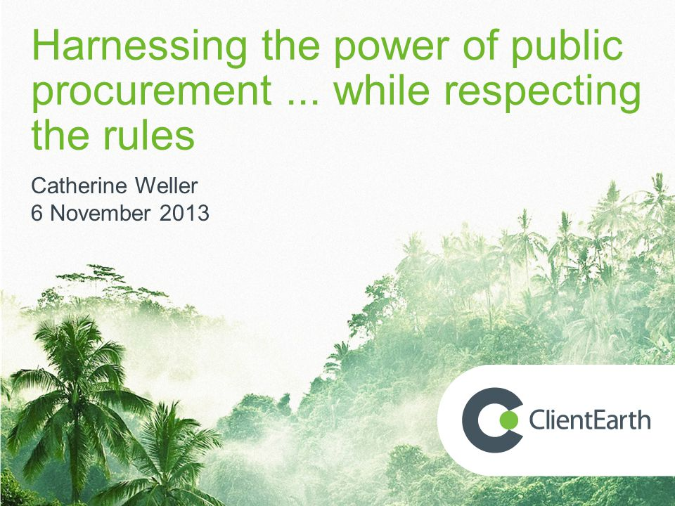 Harnessing the power of public procurement...