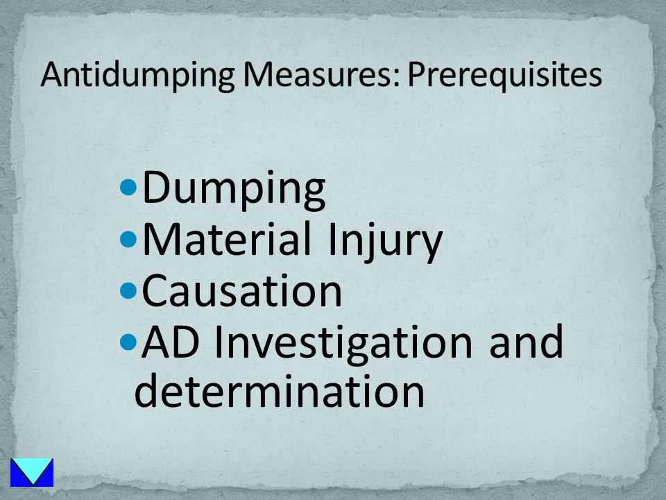 Dumping Material Injury Causation AD Investigation and determination