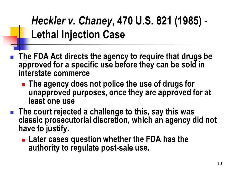 10 Heckler v. Chaney, 470 U.S.