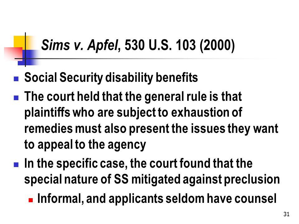 31 Sims v. Apfel, 530 U.S.