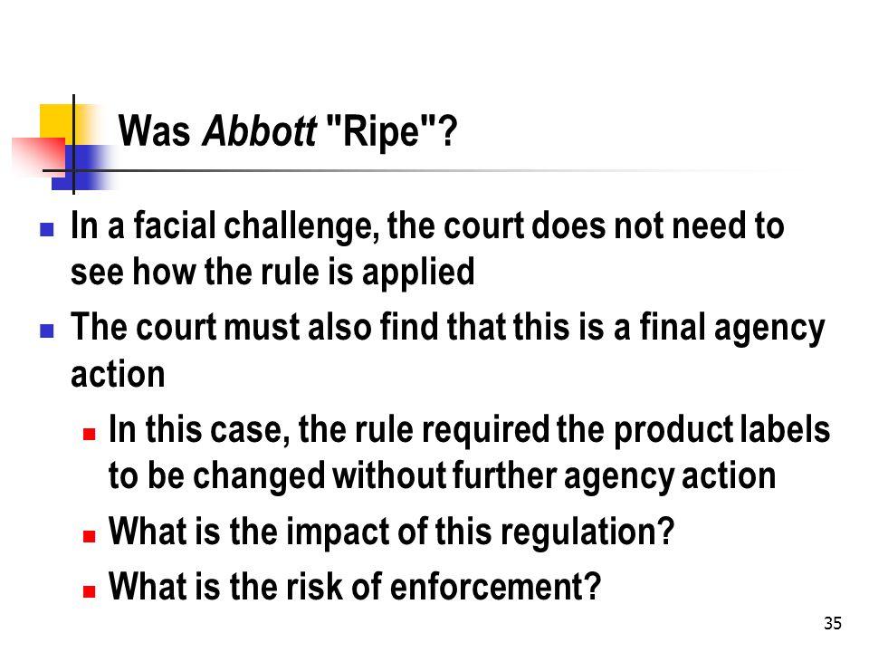 35 Was Abbott Ripe .