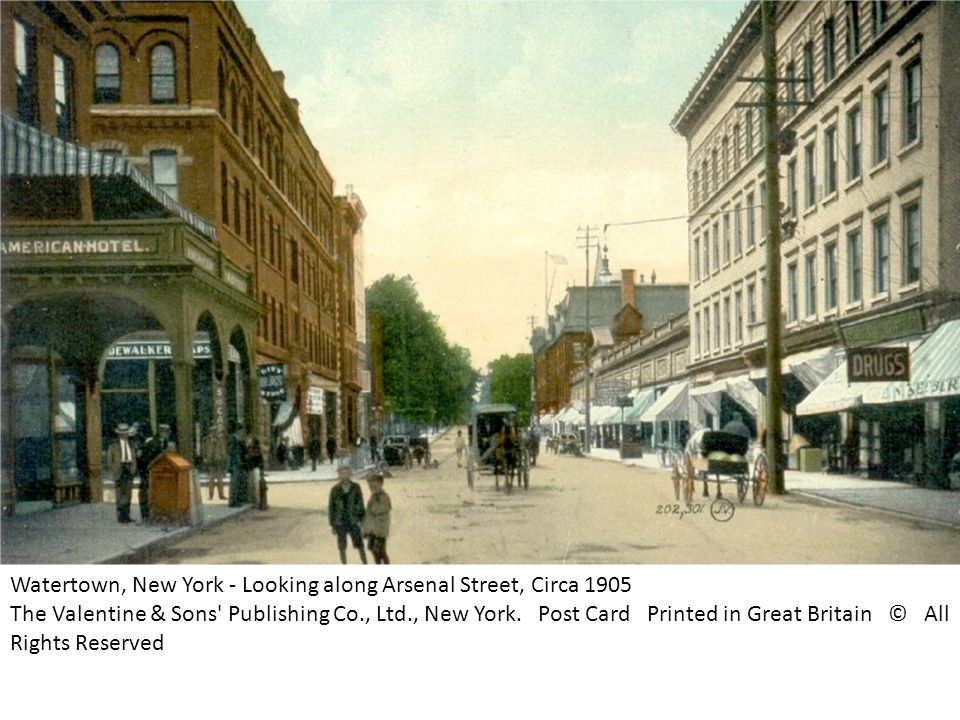 Watertown, New York - Looking along Arsenal Street, Circa 1905 The Valentine & Sons Publishing Co., Ltd., New York.