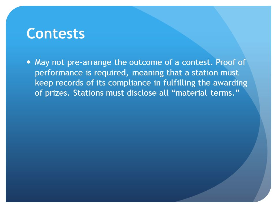 Contests May not pre-arrange the outcome of a contest.