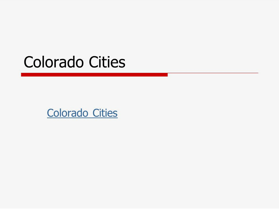Colorado Cities