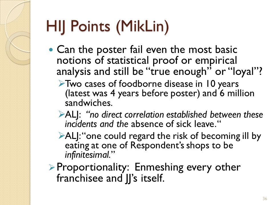 HIJ Points (MikLin) Can the poster fail even the most basic notions of statistical proof or empirical analysis and still be true enough or loyal .