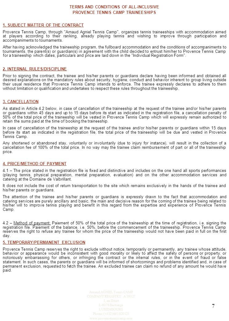 7 TERMS AND CONDITIONS OF ALL-INCLUSIVE PROVENCE TENNIS CAMP TRAINEESHIPS 1.
