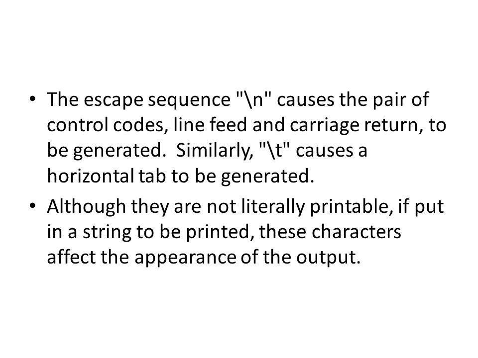 The escape sequence