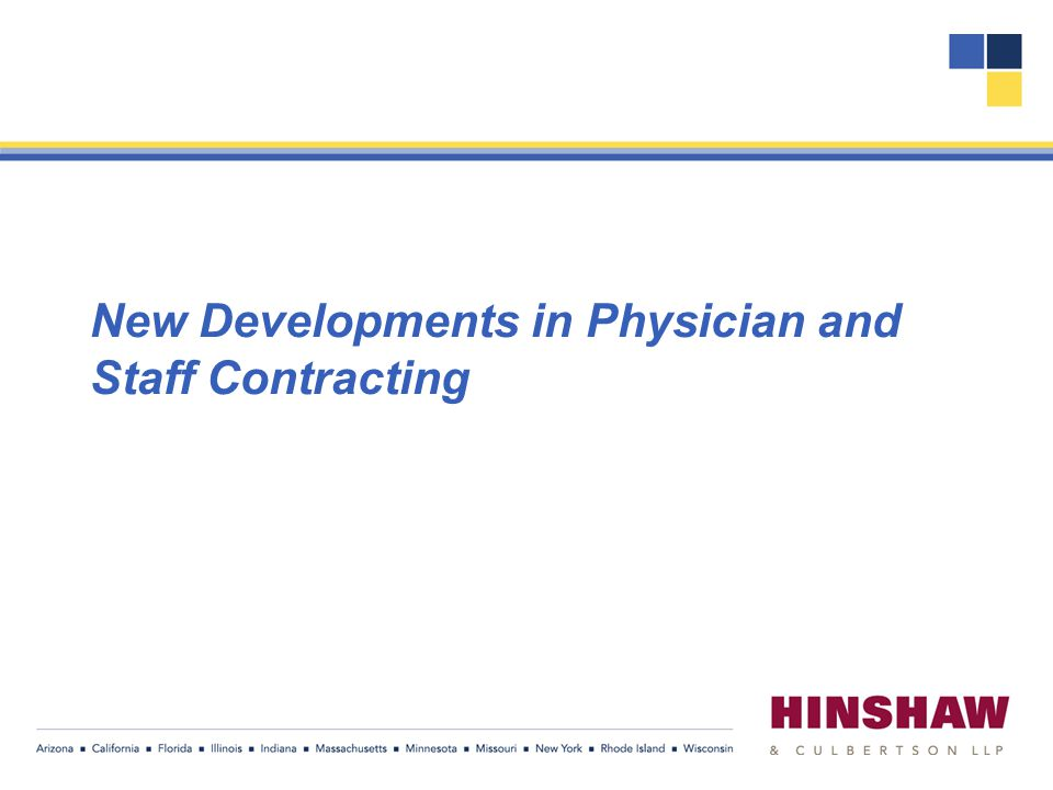 New Developments in Physician and Staff Contracting