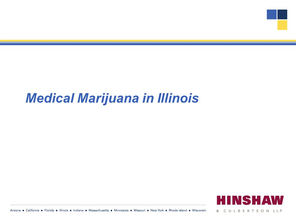 Medical Marijuana in Illinois