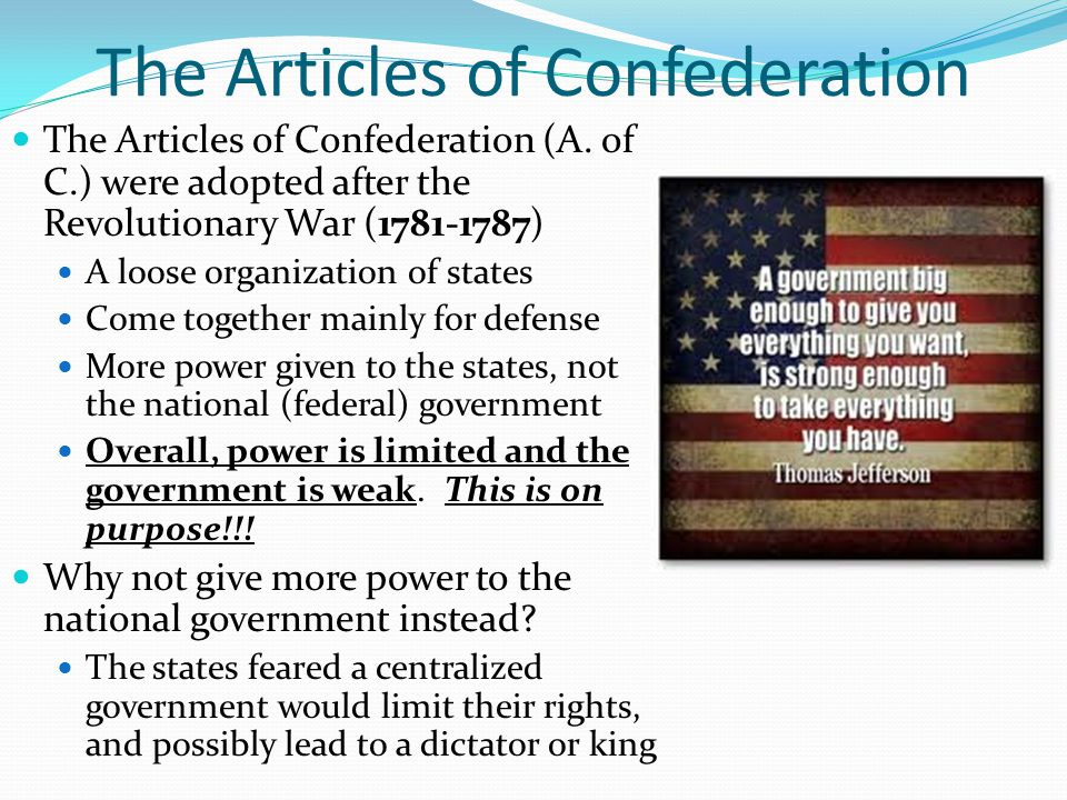 The Articles of Confederation The Articles of Confederation (A.