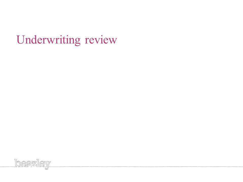 Generic title white Underwriting review