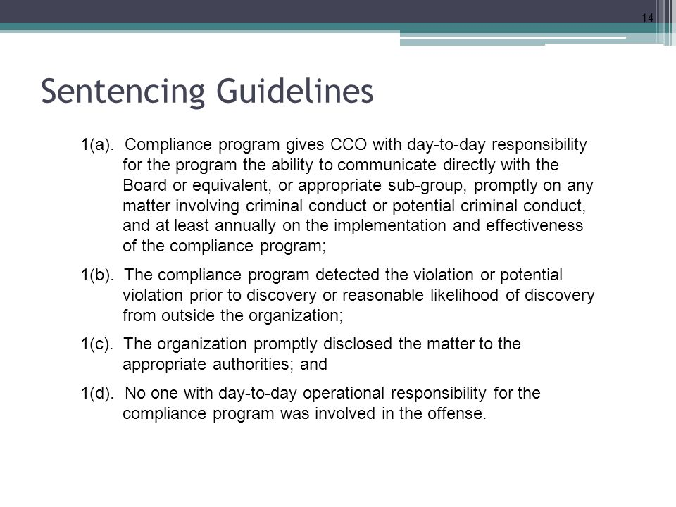 Sentencing Guidelines 14 1(a).