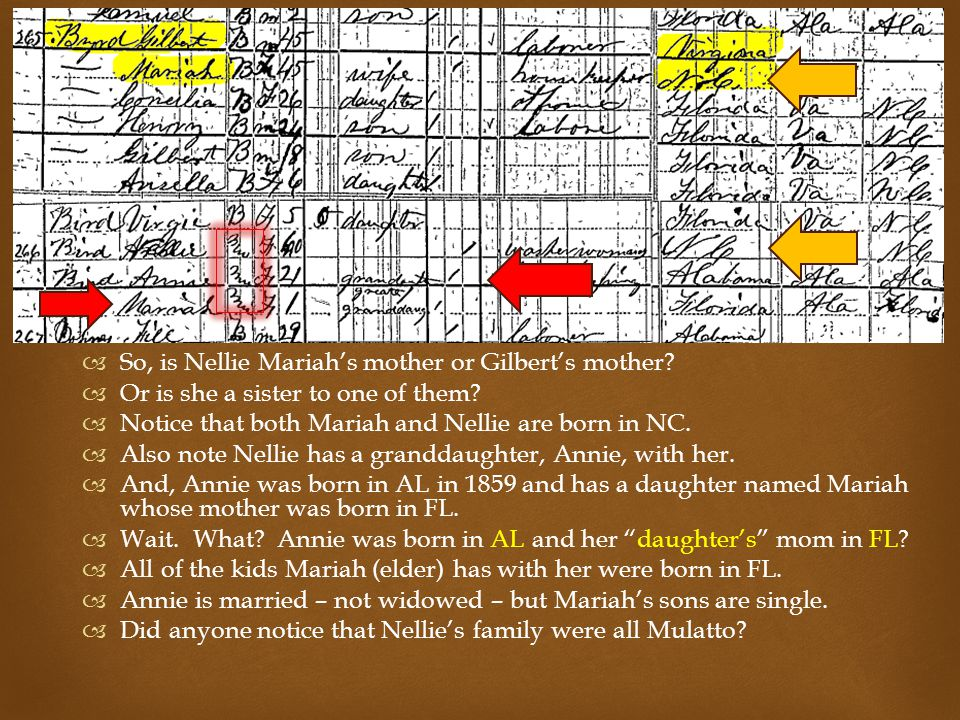   So, is Nellie Mariah's mother or Gilbert's mother.