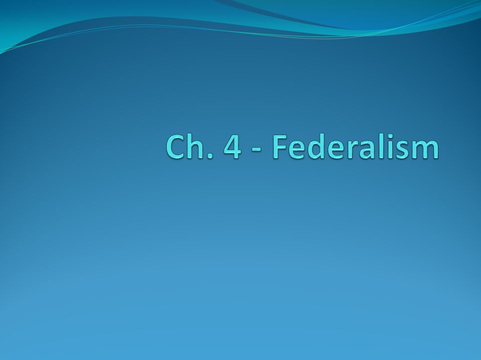Federalism is a system of gov't in which a written constitution divides the powers between a central or national gov't and state or regional gov'ts (division of powers) Strength – Allows local action in areas of local concern and national action in areas of broader concern.