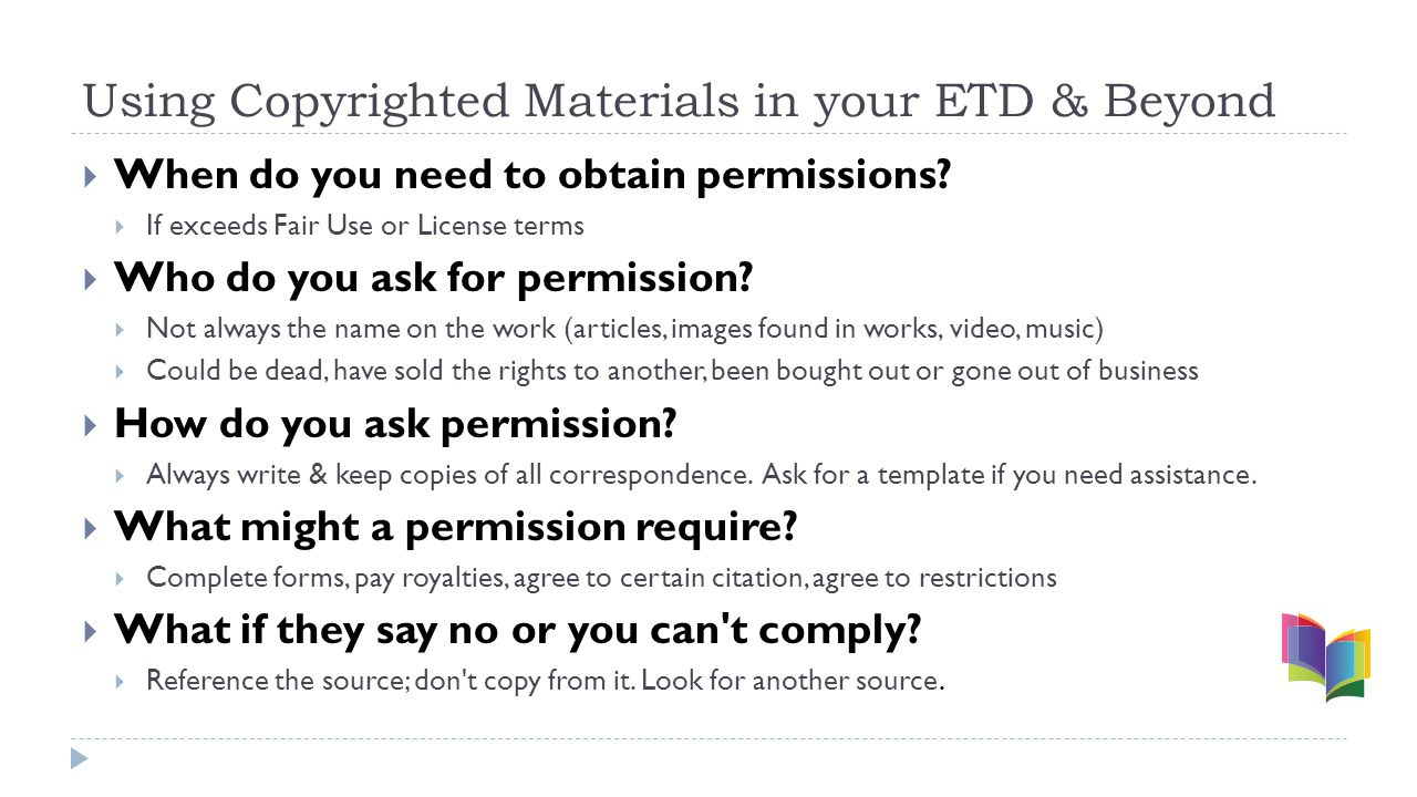 Using Copyrighted Materials in your ETD & Beyond  When do you need to obtain permissions.