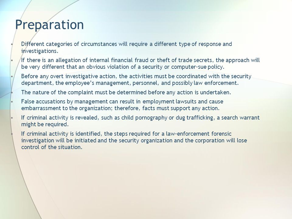 Case Categories Many different categories of corporate policy violations can benefit from the introduction of forensic investigations.