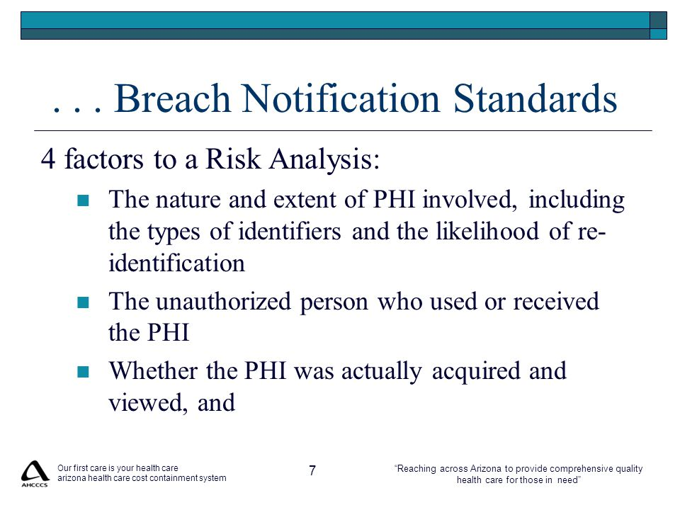 """Reaching across Arizona to provide comprehensive quality health care for those in need""... Breach Notification Standards 4 factors to a Risk Analysis"