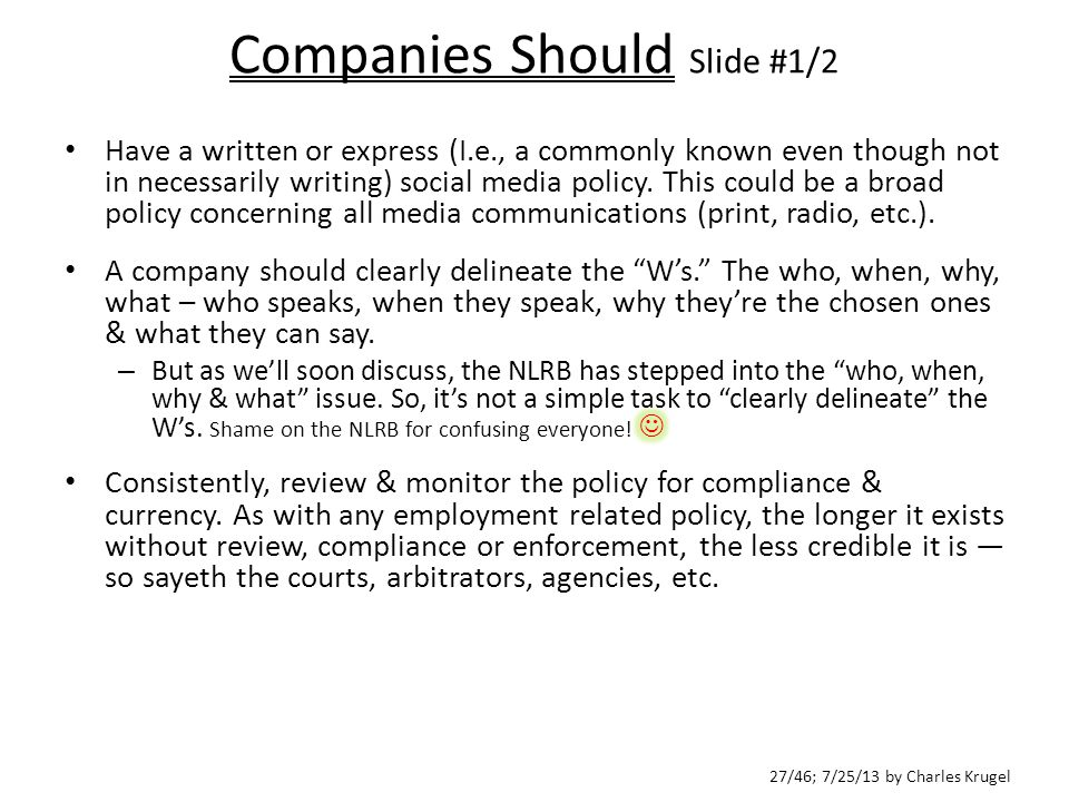 27/46; 7/25/13 by Charles Krugel Companies Should Slide #1/2