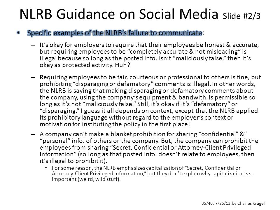 35/46; 7/25/13 by Charles Krugel NLRB Guidance on Social Media Slide #2/3