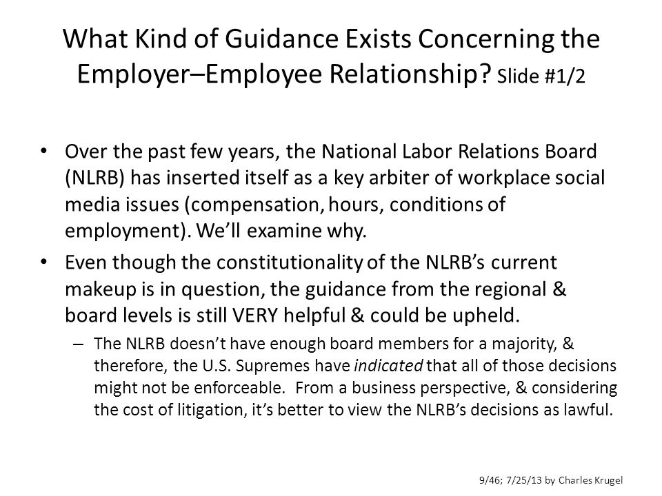 10/46; 7/25/13 by Charles Krugel What Kind of Guidance Exists Concerning the Employer–Employee Relationship.