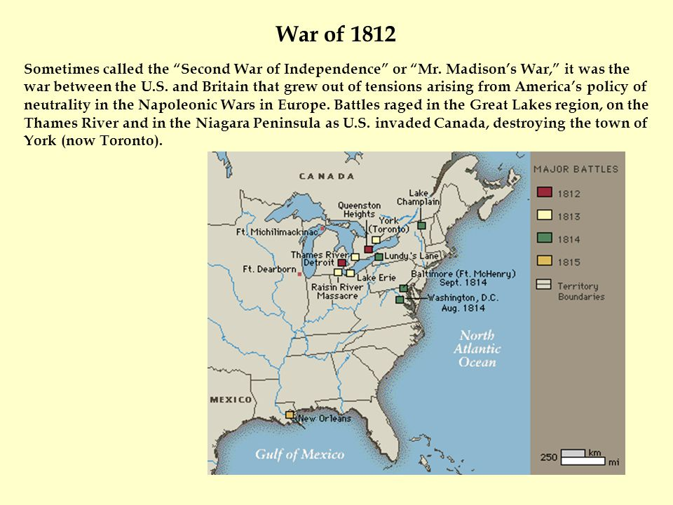"Sometimes called the ""Second War of Independence"" or ""Mr. Madison's War,"" it was the war between the U.S. and Britain that grew out of tensions arisin"