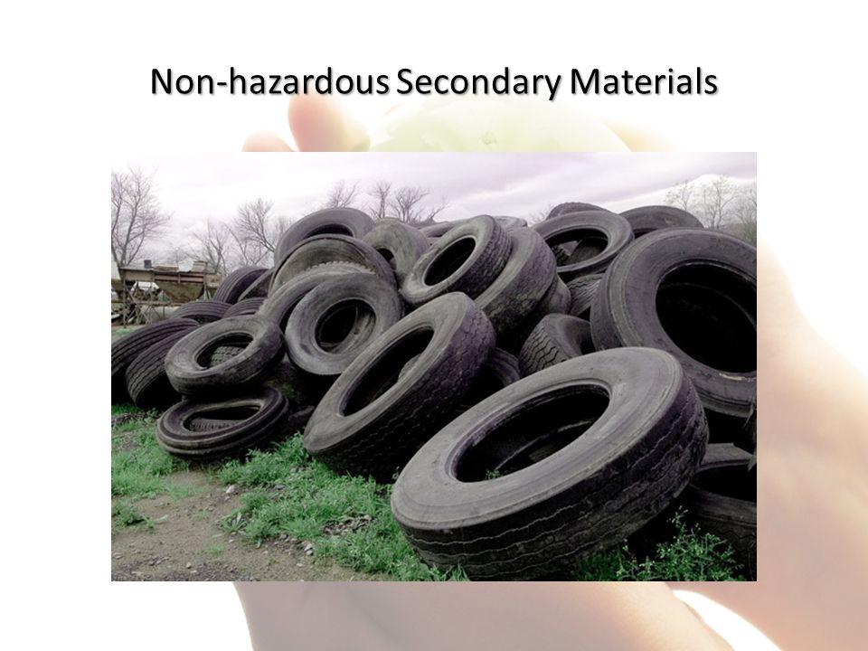 Non-hazardous Secondary Materials