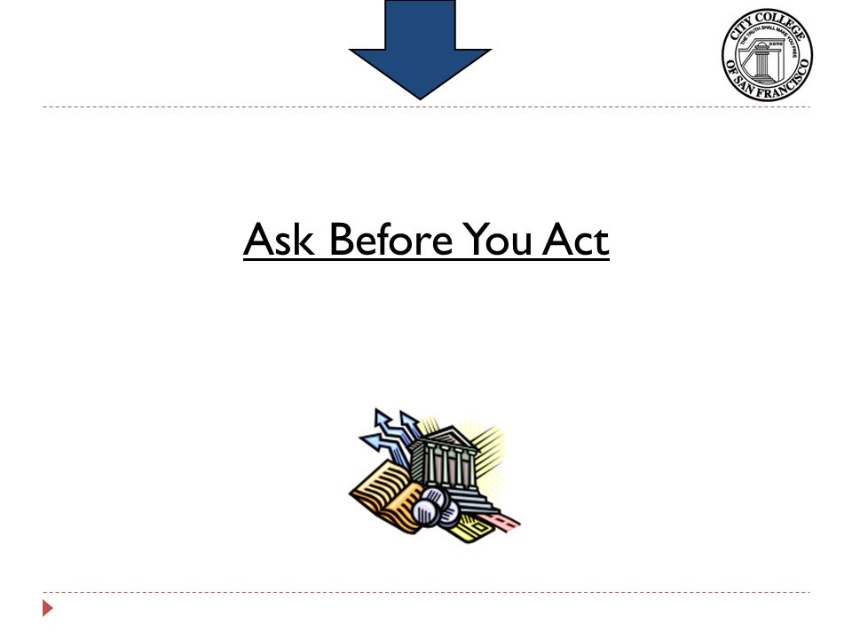 Ask Before You Act