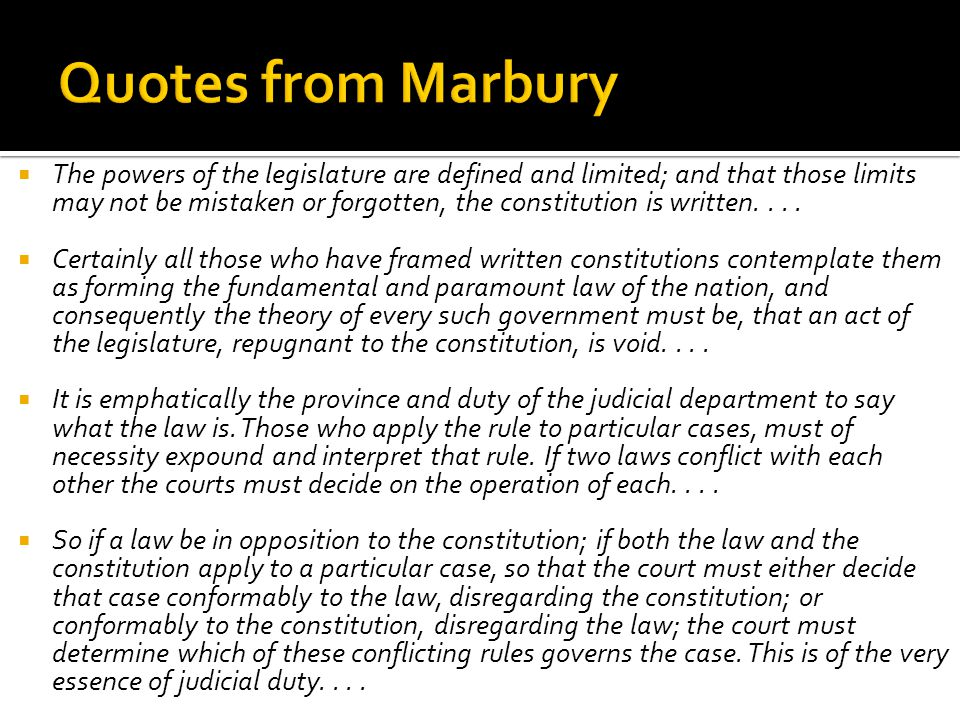  The powers of the legislature are defined and limited; and that those limits may not be mistaken or forgotten, the constitution is written....  Cer