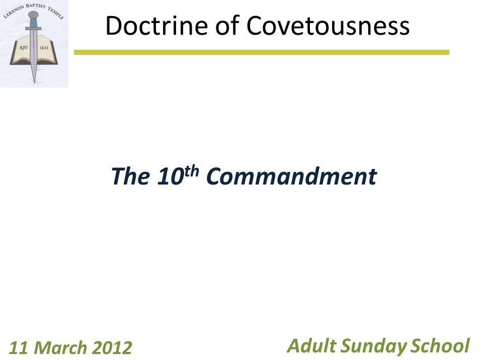 Introduction What is your definition of covet .What is the Bible definition of coveting.