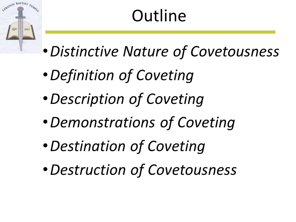 Distinctive Nature See Colossians 3:5 Equates Covetousness to Idolatry So Commandment #1 is same topic as #10 Like bookends for the 10 Commandments BUT … Commandment #1 is about physical idolatry Commandment #10 is about the HEART Commandments 1-9 are OUTWARD and RELIGIOUS Commandment 10 is INWARD and SPIRITUAL Reminds me of Kingdom of Heaven vs.
