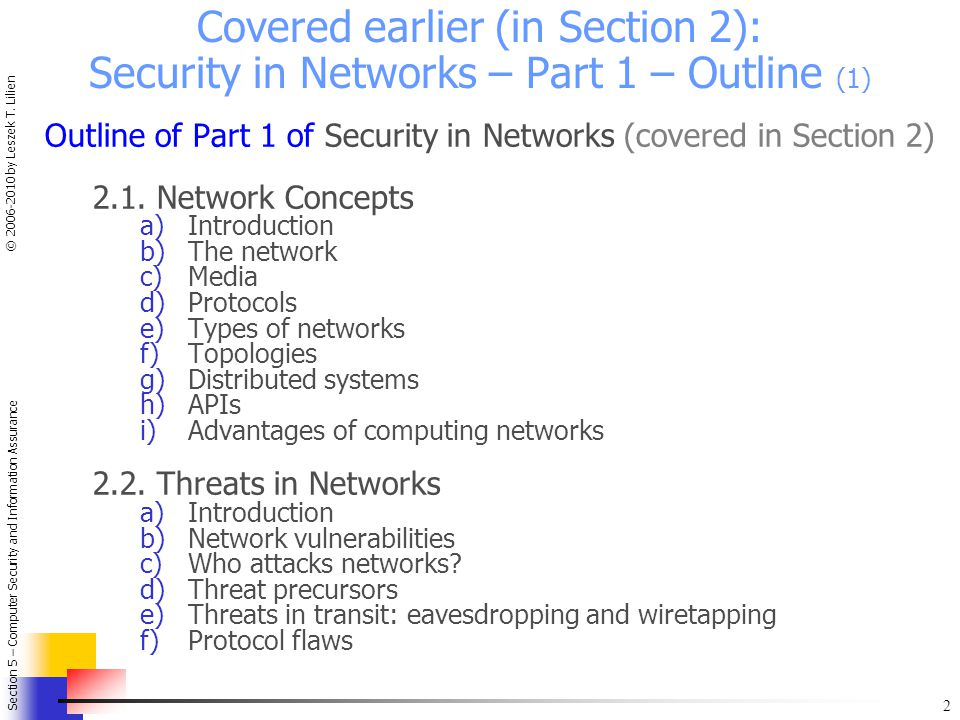 2 Section 5 – Computer Security and Information Assurance © 2006-2010 by Leszek T.
