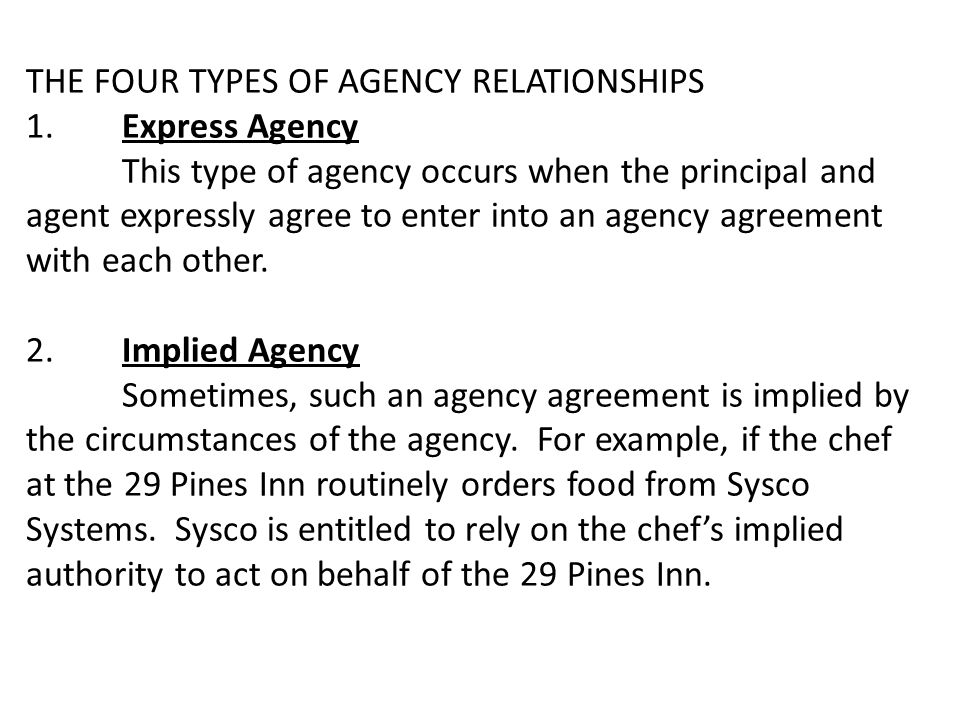THE FOUR TYPES OF AGENCY RELATIONSHIPS 1.