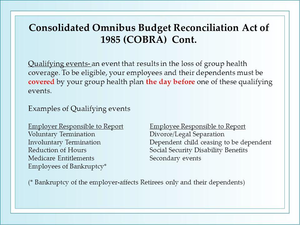 Consolidated Omnibus Budget Reconciliation Act of 1985 (COBRA) Cont.