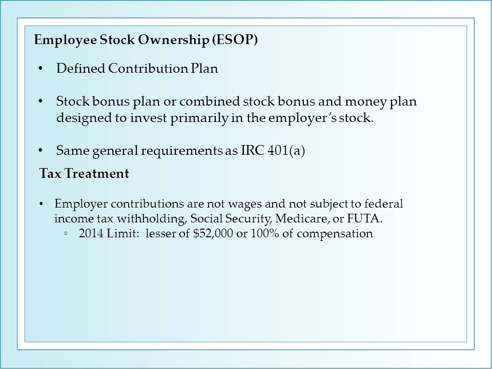 Defined Contribution Plan Stock bonus plan or combined stock bonus and money plan designed to invest primarily in the employer's stock.