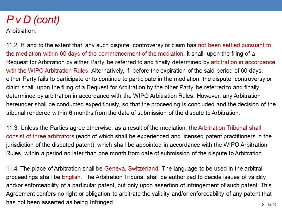 P v D (cont) Arbitration: 11.2.