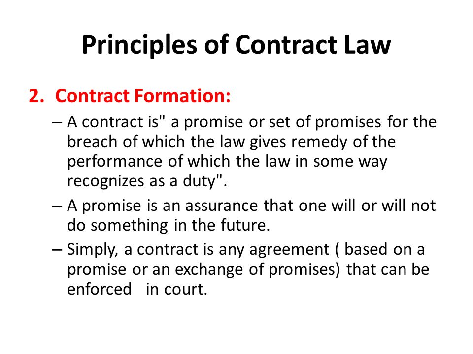 TERMS 1.Contract- An agreement that can be enforced in court; formed by two or more parties, each of whom agrees to perform or to refrain from performing some act now or in the future.