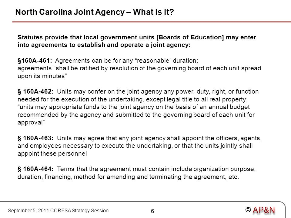 September 5, 2014 CCRESA Strategy Session © North Carolina Joint Agency – What Is It.