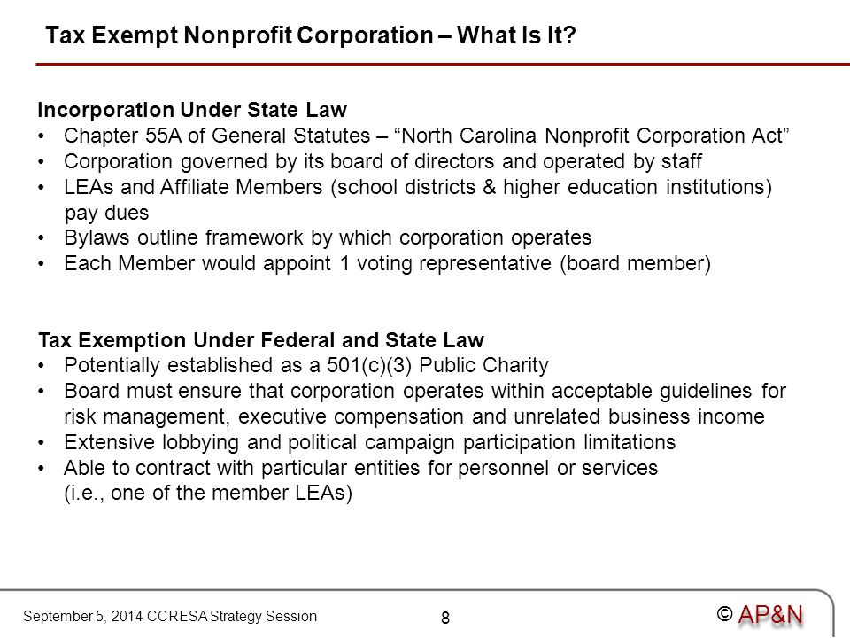 September 5, 2014 CCRESA Strategy Session © Tax Exempt Nonprofit Corporation – What Is It.