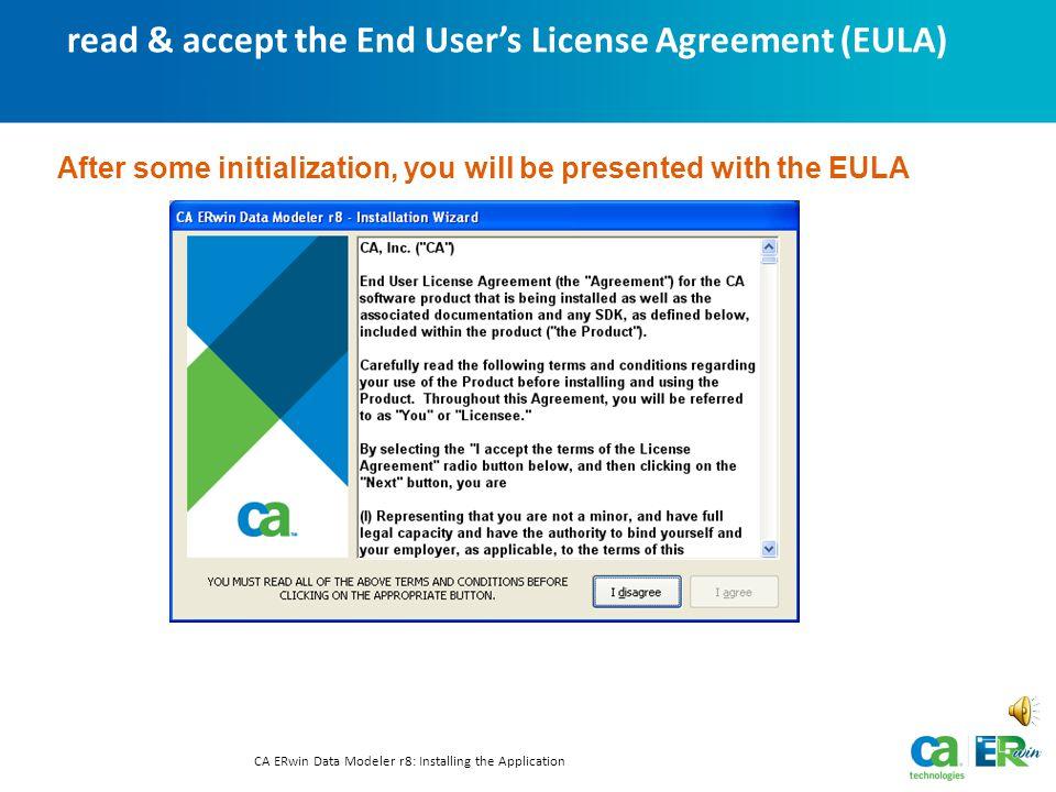 installing CA ERwin Data Modeler r8 CA ERwin Data Modeler r8: Installing the Application Text-only option Let's install!