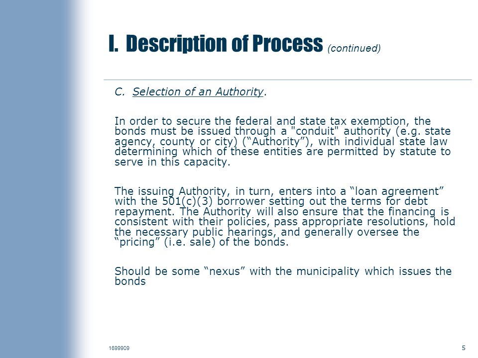 5 1699909 I. Description of Process (continued) C.Selection of an Authority.