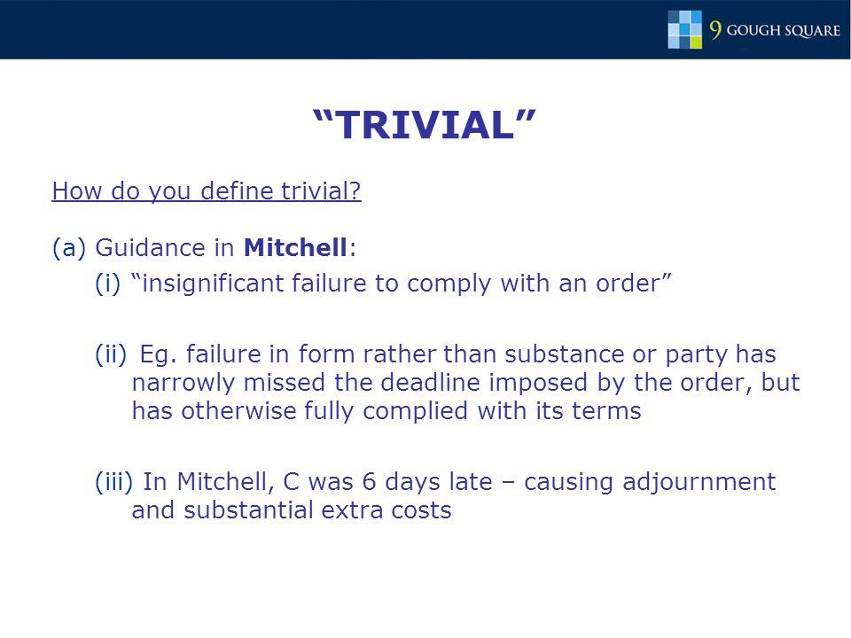 TRIVIAL How do you define trivial.