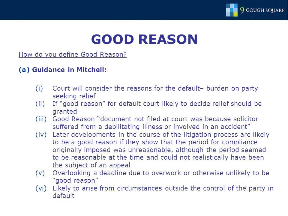 GOOD REASON How do you define Good Reason.