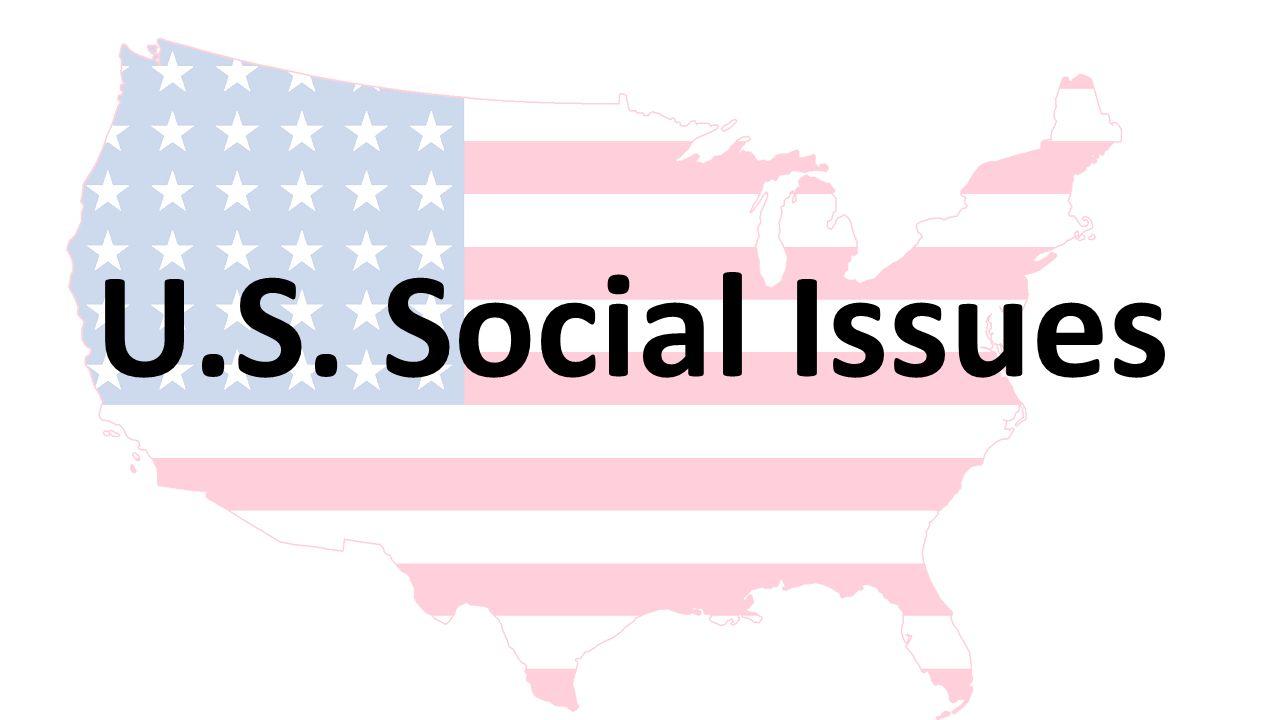 U.S. Social Issues
