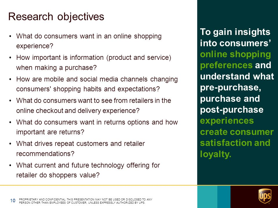 Research objectives What do consumers want in an online shopping experience.