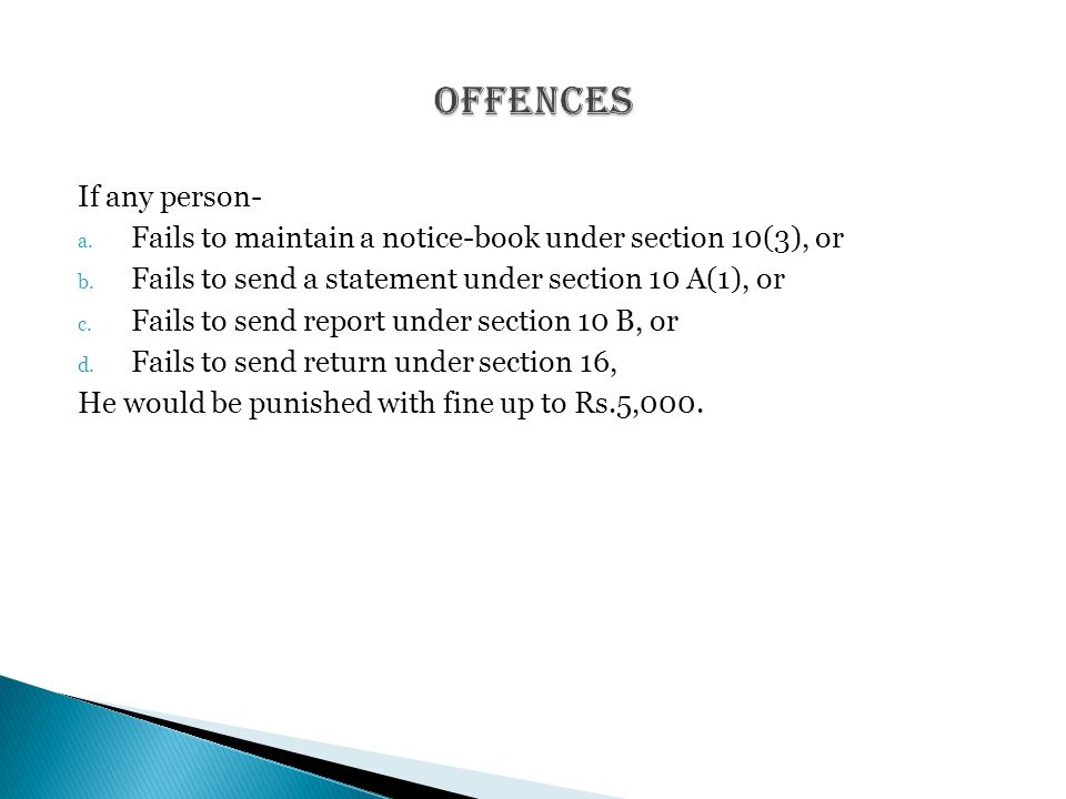 If any person- a. Fails to maintain a notice-book under section 10(3), or b.